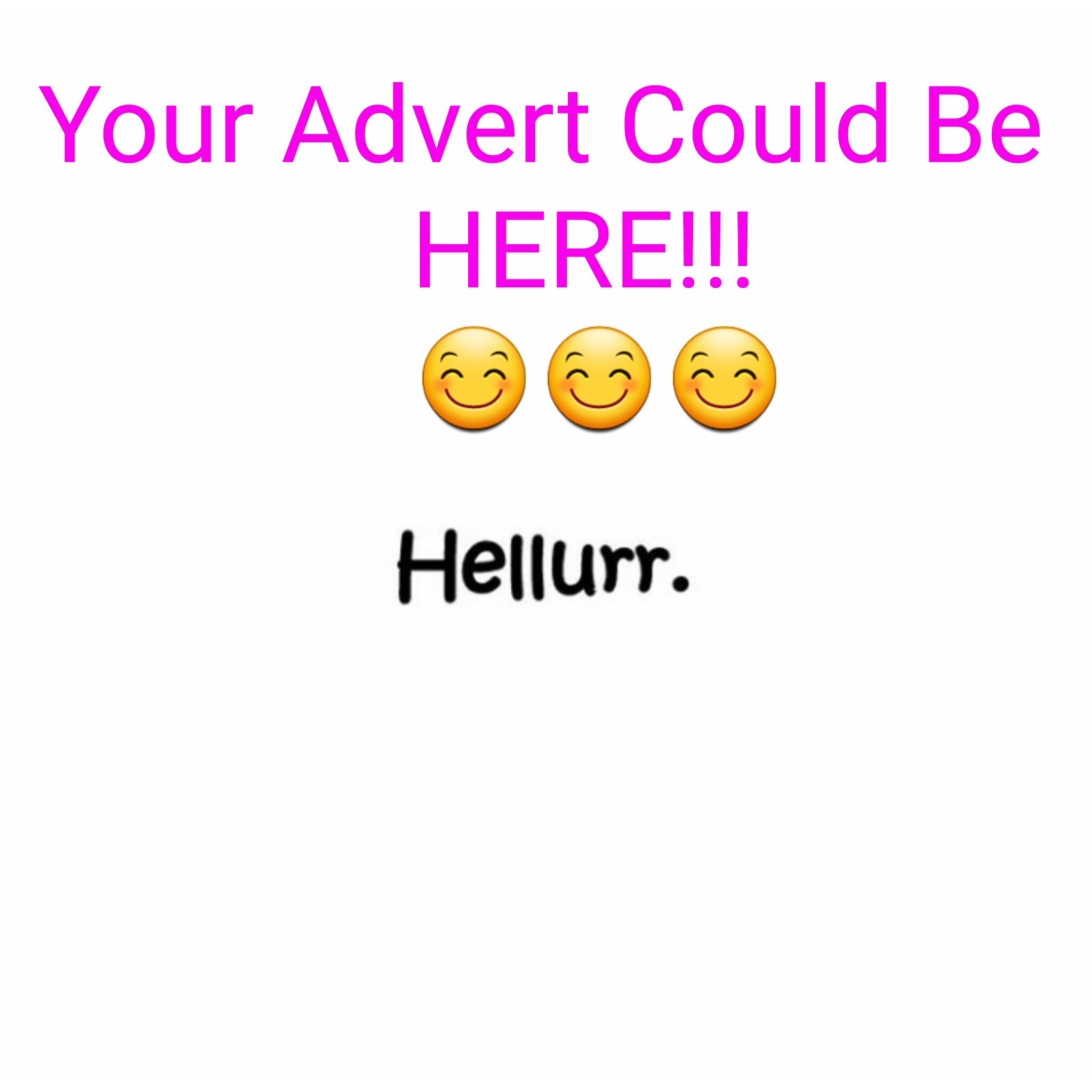 Hellurrrandom Advert image. please advertise here